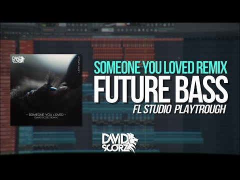 Fl Studio 20 - Future Bass (Someone You Loved) Project [FLP Walkthrough]
