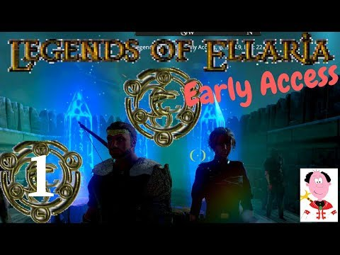 Legends of Ellaria - Early Access - E1 -  First Impressions