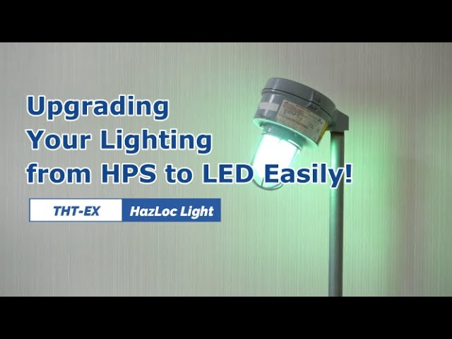 Upgrading Your Explosion-proof Light from HPS to LED Easily!