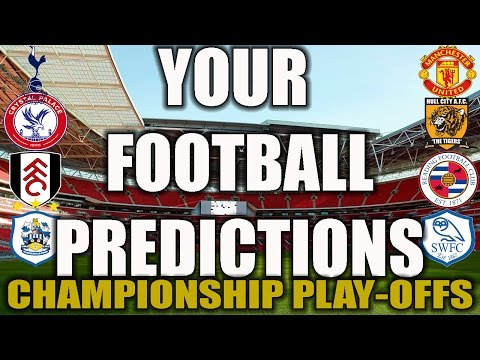YOUR FOOTBALL PREDICTIONS! CHAMPIONSHIP PLAY-OFFS!
