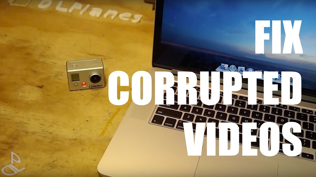 Fix Corrupted GoPro Videos
