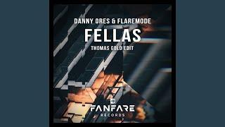Play Fellas (Thomas Gold Edit)