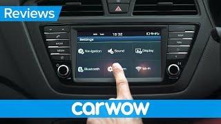 Hyundai i20 2018 infotainment and interior review | Mat Watson Reviews