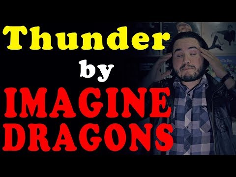 Thunder by Imagine Dragons Review
