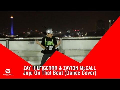 ZAY HILFIGERRR & ZAYION McCALL – Juju On That...