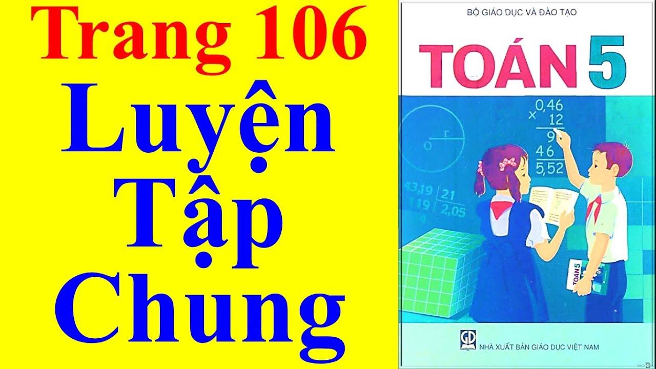 Toán Lớp 5 – Trang 106 – Luyện Tập Chung