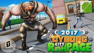 Cyborg City Rampage 2017 - Android Gameplay HD