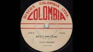 Lidya Mendez - Mundo Engañoso [Corrido] © ℗ 1961