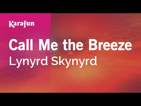 Call Me The Breeze - Lynyrd Skynyrd | Karaoke Version | KaraFun