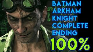 Batman Arkham Knight Knightfall Protocol 100% Complete Ending (All Riddler Trophies)