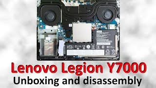 Lenovo Legion Y7000 (2019) - Unboxing and disassembly