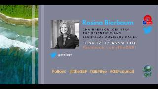 Rosina Bierbaum on #GEFlive 56th GEF Council