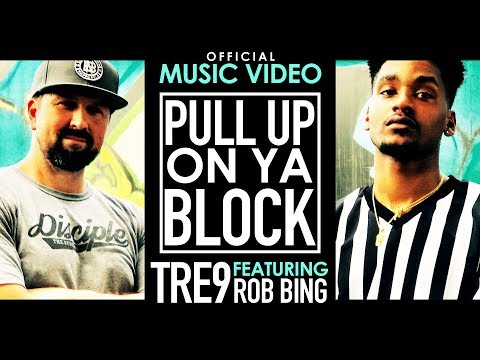 Tre9 feat. Rob Bing - Pull Up On Ya Block (Official Music Video)