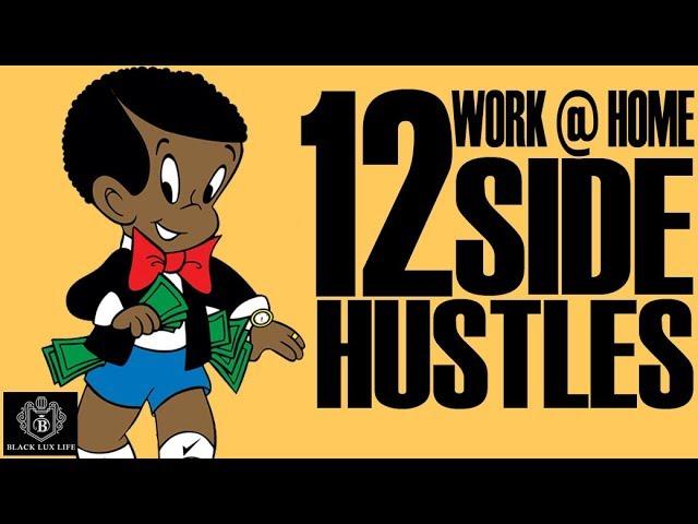 Black Excellist:  12 Ultimate Side Hustles & Work at Home Gigs