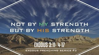 NOT by my strength; but by HIS STRENGTH - Pastor Billy Jung