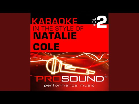 Unforgettable (Karaoke Instrumental Track) (In the style of Natalie Cole)