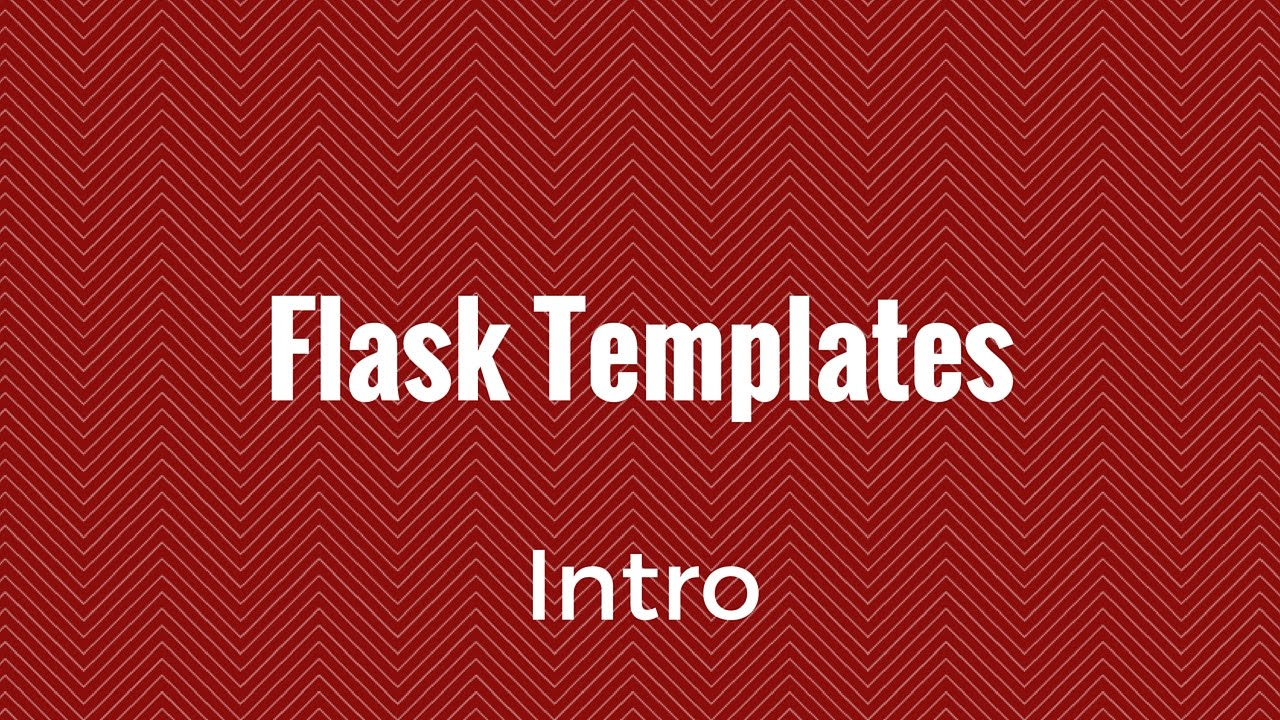 An Introduction to Python and Flask Templates - YouTube