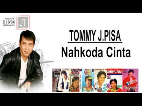 TOMMY J PISA Nahkoda cinta
