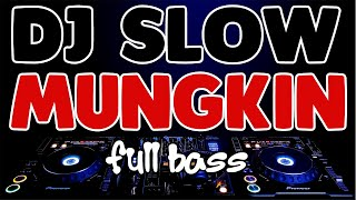 DJ MUNGKIN - POTRET !!! DJ SLOW FULL BASS !!! Cover By T Salsabilah !!! Original Remix !!! [Bro DJ]