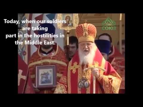 Orthodox Patriarch of Moscow declares Holy War on radical Islam
