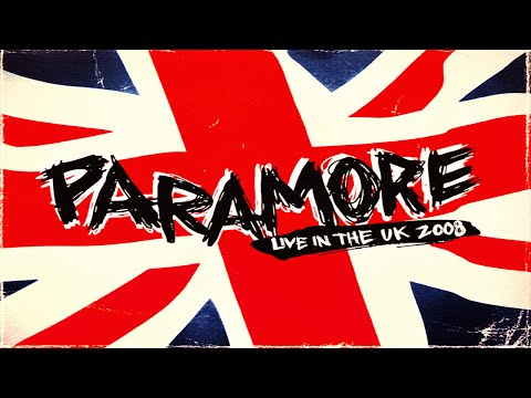 Paramore - Live In The UK 2008 (Full Album)