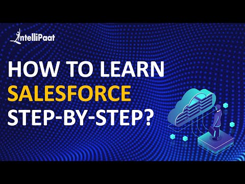 How to learn salesforce? | What is Salesforce? | Intellipaat