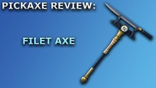 Filet Axe Pickaxe Review + Sound Showcase! ~ Fortnite Battle Royale