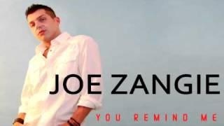 Joe Zangie - You Remind Me  (Giuseppe D Radio)
