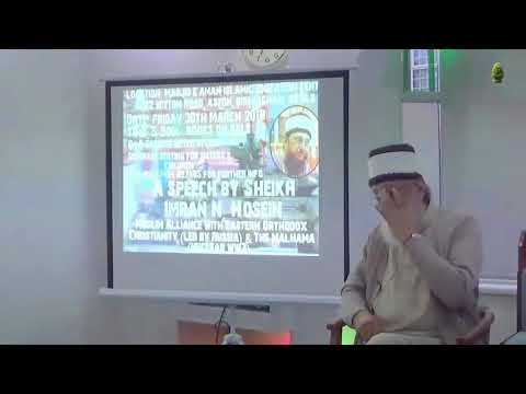 Islamic Alliance With Eastern Orthodox Christianity Russia bY Sheikh Imran Hosein