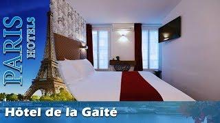 Hôtel de la Gaîté - Paris Hotels, France