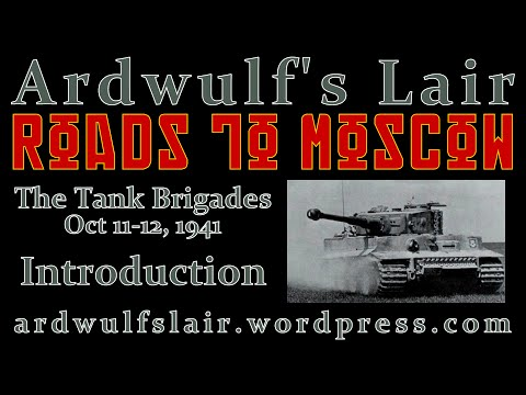 Roads to Moscow: The Tank Brigades - Introduction