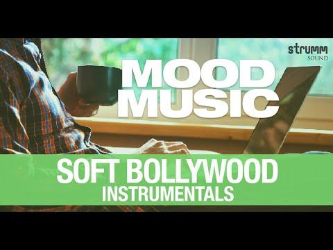 Mood Music – 20 Soft Bollywood Instrumentals | Jukebox