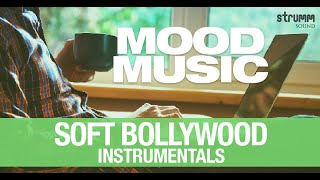 Mood Music – 20 Soft Bollywood Instrumentals | Jukebox