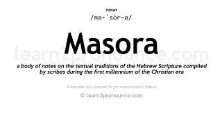 Masora pronunciation and definition