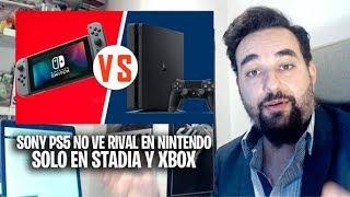 Sony PS5 SOLO ve a MICROSOFT con Xbox Scarlett y GOOGLE STADIA como RIVALES pero NO A NINTENDO