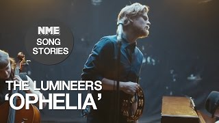 The Lumineers, 'Ophelia' - NME Song Stories