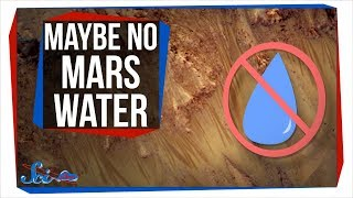 Maybe There Isn't Liquid Water on Mars