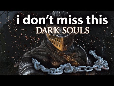 I don't miss this Dark Souls [Remastered]