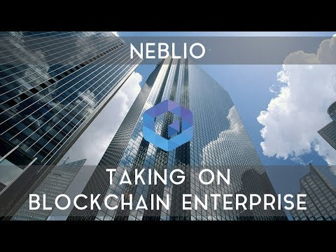 NEBLIO (ICO) | Taking on blockchain enterprise