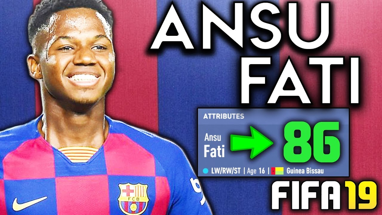 Ansu Fati In Fifa 19 Career Mode Youtube