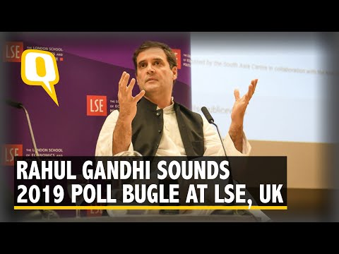 Rahul Gandhi Sounds the 2019 Poll Bugle Against BJP at LSE, UK