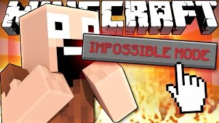 If IMPOSSIBLE MODE Was Added to Minecraft