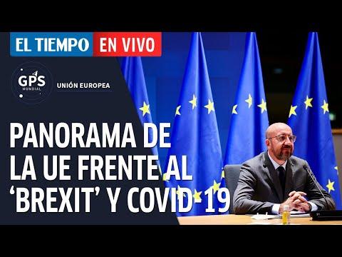 GPS Mundial: ¿Cómo ve la Unión Europea el 'brexit', el covid-19 y el acuerdo de paz en Colombia?