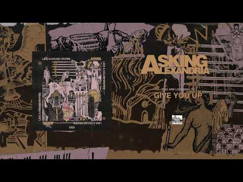 ASKING ALEXANDRIA - Give You Up