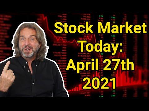 Stock Market Today | April 27, 2021