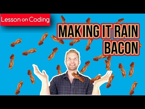 Making It RAIN BACON In 15 Minutes!! | HTML, CSS, Javascript