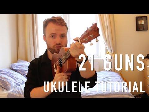 21 Guns - Green Day (Ukulele Tutorial)