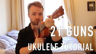 21 Guns - Green Day (Ukulele Tutorial)
