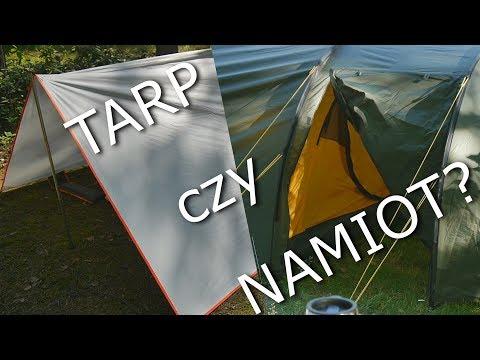 Tarp czy namiot? Co wybrać?