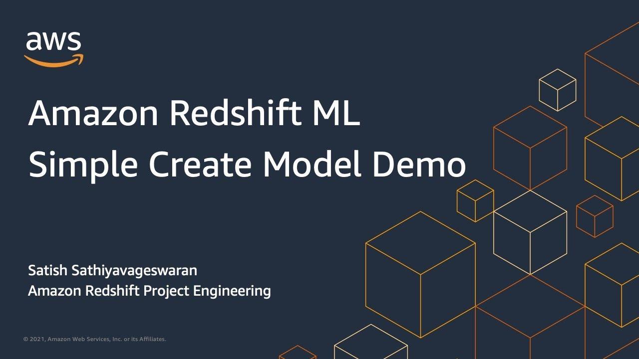 Amazon Redshift ML - Simple Create Model Demo